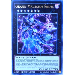 carte YU-GI-OH CT13-FR004 Grand Magicien Ebène NEUF FR