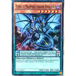 carte YU-GI-OH CT13-FR011 Ether, le Maléfique Dragon Eveilleur NEUF FR