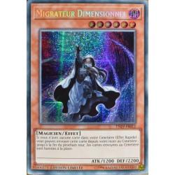 carte YU-GI-OH TN19-FR012 Migrateur Dimensionnel Prismatic Secret Rare NEUF FR