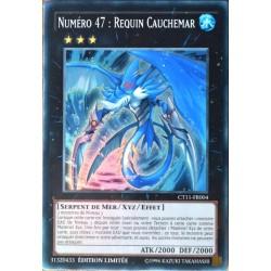 carte YU-GI-OH CT11-FR004 Numéro 47 : Requin Cauchemar (Number 47: Nightmare Shark) -Super Rare NEUF FR