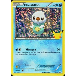 carte Pokémon 21/25 Moustillon HOLO - 60 PV Promo 25 Ans NEUF FR